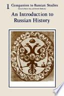 Companion to Russian Studies  Volume 1