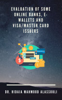 Pdf Evaluation of Some Online Banks, E-Wallets and Visa/Master Card Issuers Telecharger