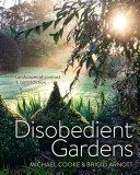 Disobedient Gardens