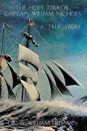 Pdf The Holy Terror: Captain William Nichols