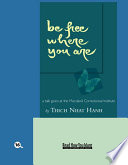 Be Free Where You Are Book