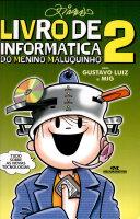 Livro de Informatica Do Menino Maluquinho, V.2