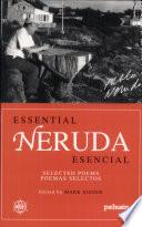 Essential Neruda = Neruda esencial