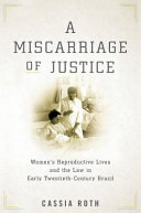 A Miscarriage of Justice