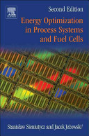 Energy Optimization in Process Systems and Fuel Cells Book
