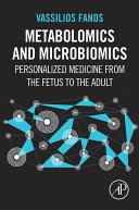 Metabolomics and Microbiomics: Personalized Medicine from the Fetus ...