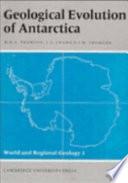 Geological Evolution of Antarctica