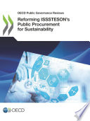 Oecd Public Governance Reviews Reforming Isssteson S Public Procurement For Sustainability