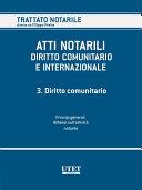 Atti Notarili - Diritto comunitario e internazionale -