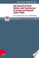 The Council of Trent  Reform and Controversy in Europe and Beyond  1545 1700