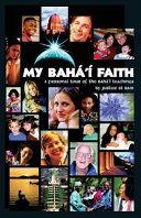 My Baha'i Faith