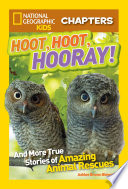 National Geographic Kids Chapters  Hoot  Hoot  Hooray  Book