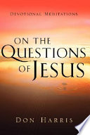 On The Questions Of Jesus Book