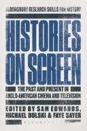 link to Histories on screen : the past and present in Anglo-American cinema and television in the TCC library catalog