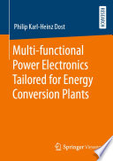 Multi functional Power Electronics Tailored for Energy Conversion Plants