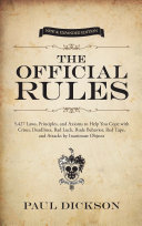 The Official Rules: 5,427 Laws, Principles, and Axioms to ...
