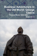Business Adventurers in the Old World; George Cleeve