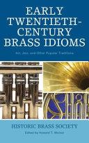 Early Twentieth-Century Brass Idioms
