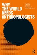 Why the World Needs Anthropologists [Pdf/ePub] eBook