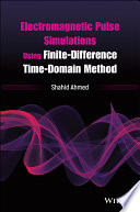 Electromagnetic Pulse Simulations Using Finite Difference Time Domain Method Book