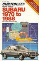 Chilton's Subaru 1970-1988