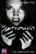 The Vampire Journals - Verwandelt
