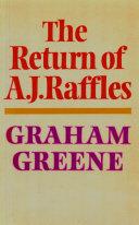 The Return Of A. J. Raffles