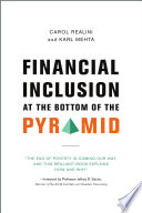 Financial Inclusion at the Bottom of the Pyramid