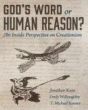 God's Word Or Human Reason?