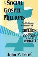 Pdf A Social Gospel for Millions