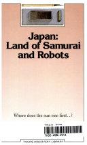 Japan, land of Samurai and robots