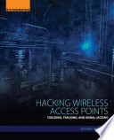 Hacking Wireless Access Points Book