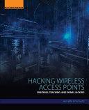 Hacking Wireless Access Points Pdf/ePub eBook