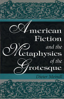 Pdf American Fiction and the Metaphysics of the Grotesque