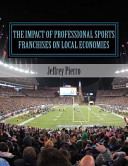 The Impact of Professional Sports Franchises on Local Economies