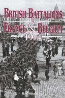 British Battalions in France   Belgium  1914