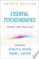 Essential Psychotherapies  Fourth Edition