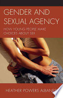 Gender and Sexual Agency