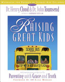 Raising Great Kids for Parents of School Age Children