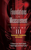 Foundations of Measurement: Representation, axiomatization, and invariance