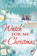 Watch for Me at Christmas Book PDF
