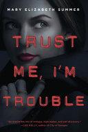 Pdf Trust Me, I'm Trouble Telecharger