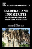 Calderas and Ignimbrites of the Central Sector of the Mexican Volcanic Belt Book