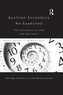 Austrian Economics Re examined