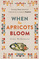 When the Apricots Bloom  an Evocative  Unputdownable Novel of Thr Book PDF