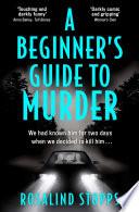 A Beginner   s Guide to Murder