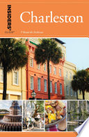 Insiders  Guide   to Charleston