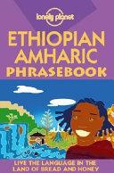 Ethiopian Amharic Phrasebook 2nd Edition