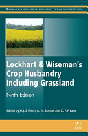 Lockhart and Wiseman's Crop Husbandry Including Grassland