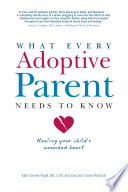 What Every Adoptive Parent Needs to Know Book